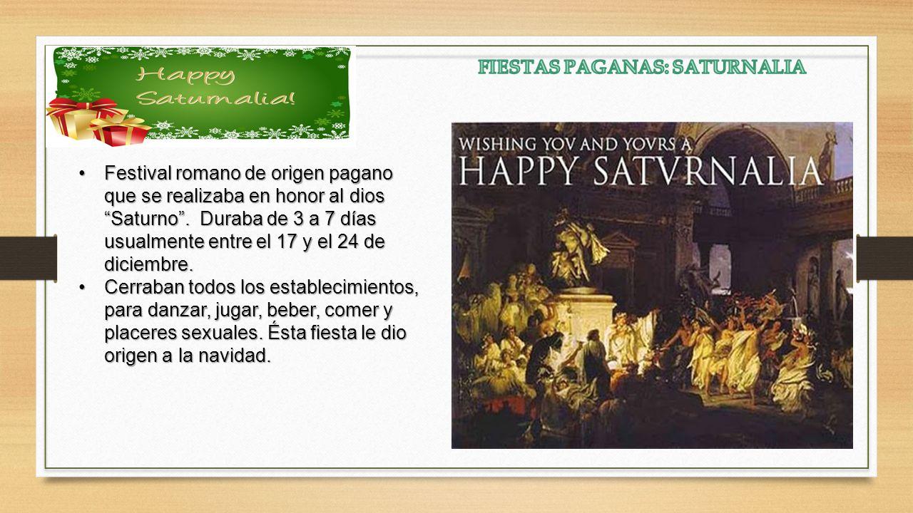 La fiesta de saturnalia le dio paso a la creencia en el dios Mythra, también llamado dios so,l invencible (sol invictus).