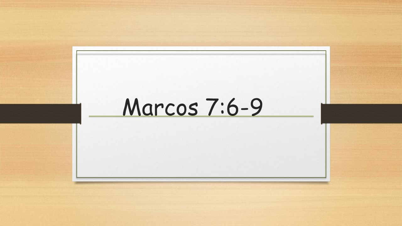 Marcos 7:6-9