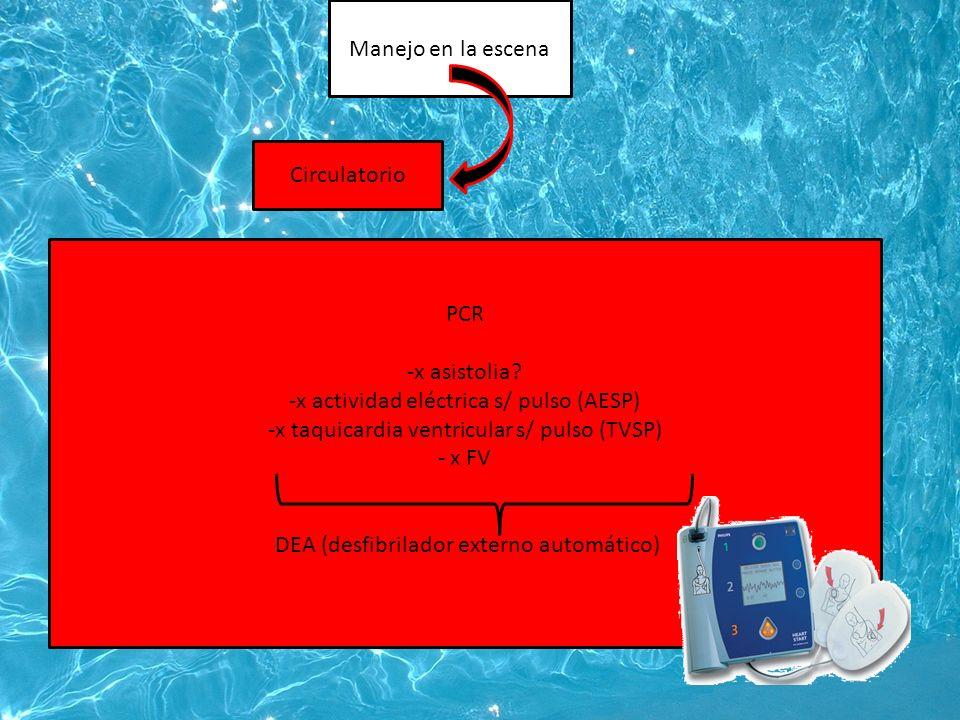 Manejo en la escena Circulatorio PCR -x asistolia.