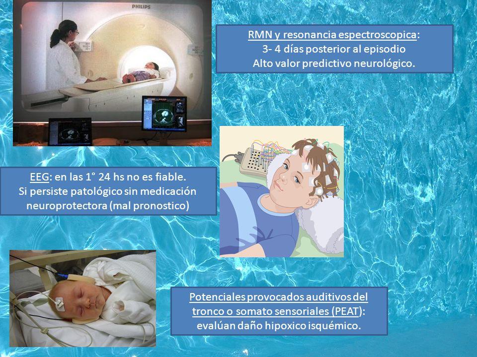 RMN y resonancia espectroscopica: 3- 4 días posterior al episodio Alto valor predictivo neurológico.