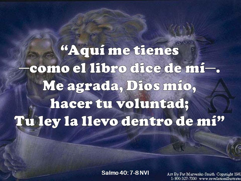 Salmo 40: 7-8 NVI