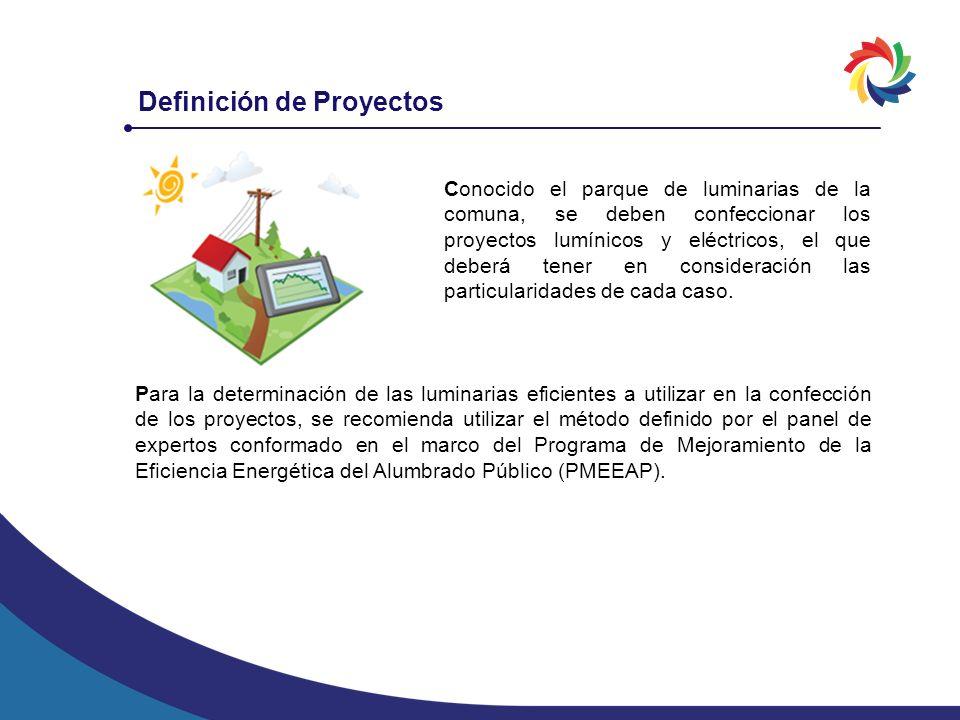Definición de Proyectos Conocido el parque de luminarias de la comuna, se deben confeccionar los proyectos lumínicos y eléctricos, el que deberá tener