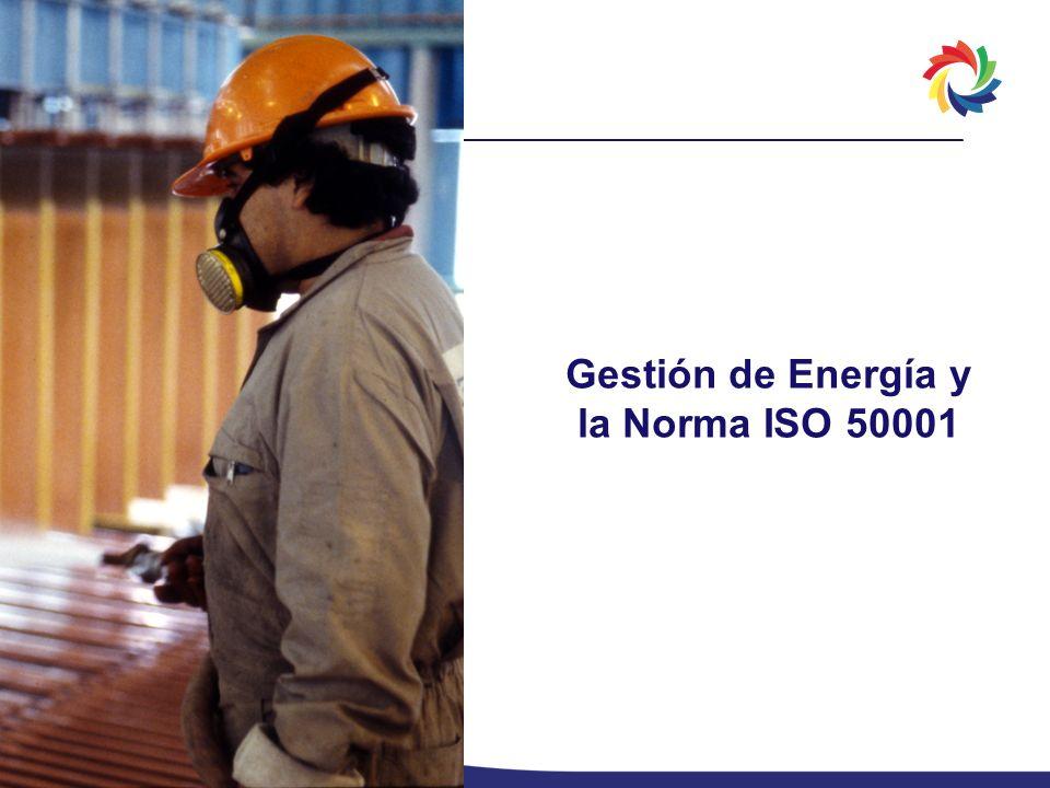 Gestión de Energía y la Norma ISO 50001