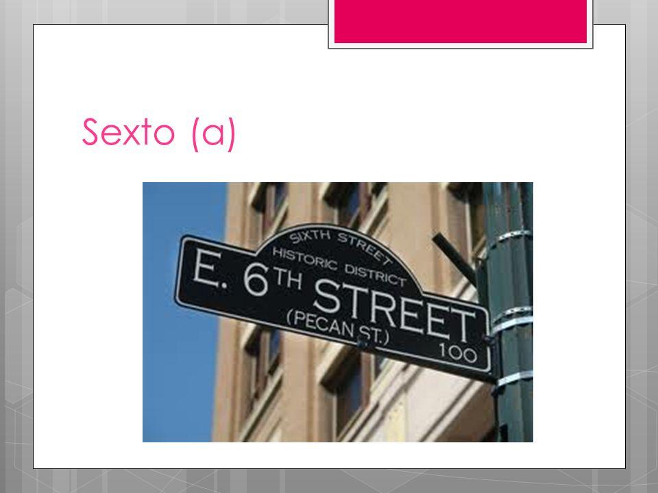 Sexto (a)