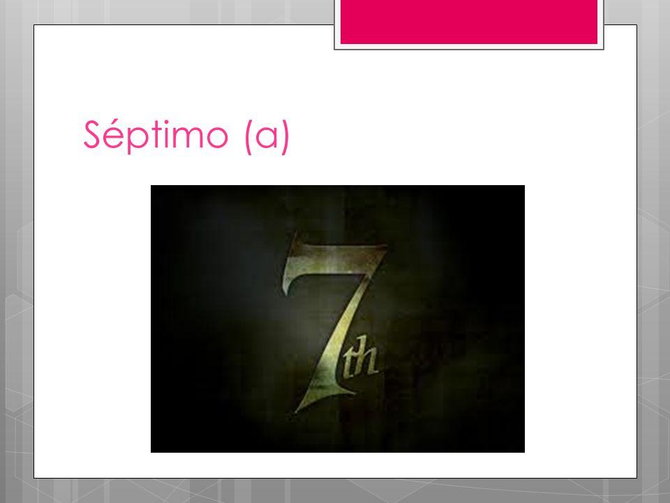 Séptimo (a)