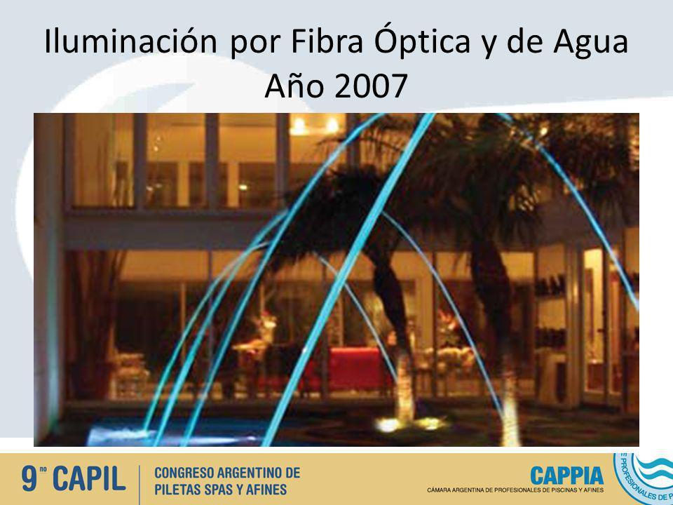 Iluminación por Fibra Óptica y de Agua Año 2007