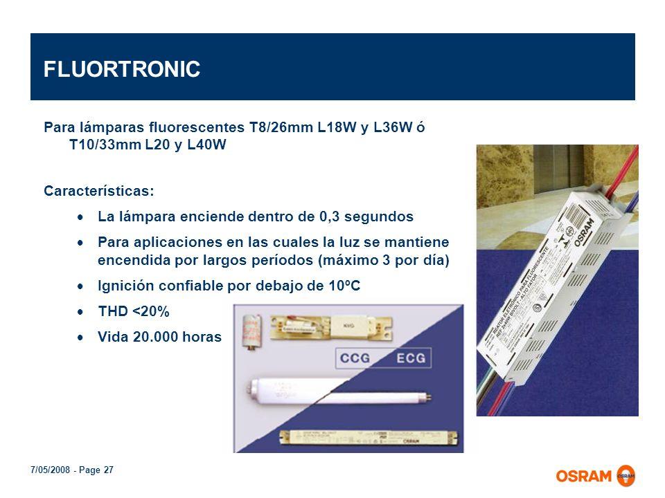 7/05/2008 - Page 26 Segmentación de balastos electrónicos FLUOR TRONIC ®