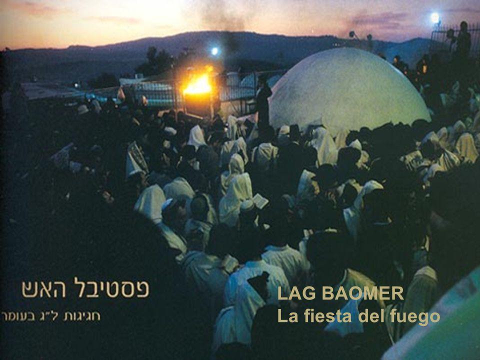 LAG BAOMER La fiesta del fuego
