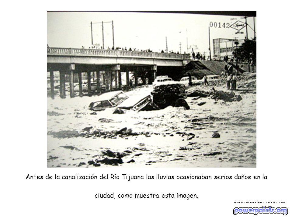 Antes de la canalización del Río Tijuana las lluvias ocasionaban serios daños en la ciudad, como muestra esta imagen.