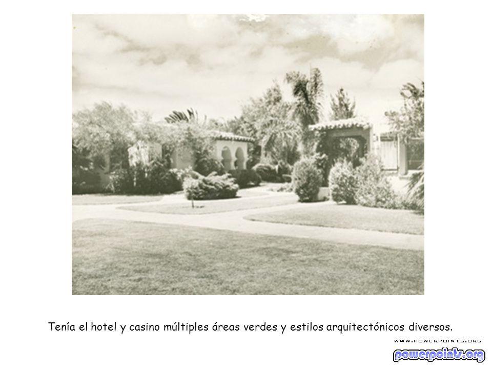 Tenía el hotel y casino múltiples áreas verdes y estilos arquitectónicos diversos.