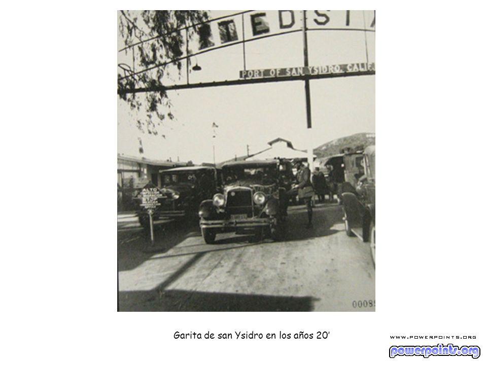 Garita de san Ysidro en los años 20