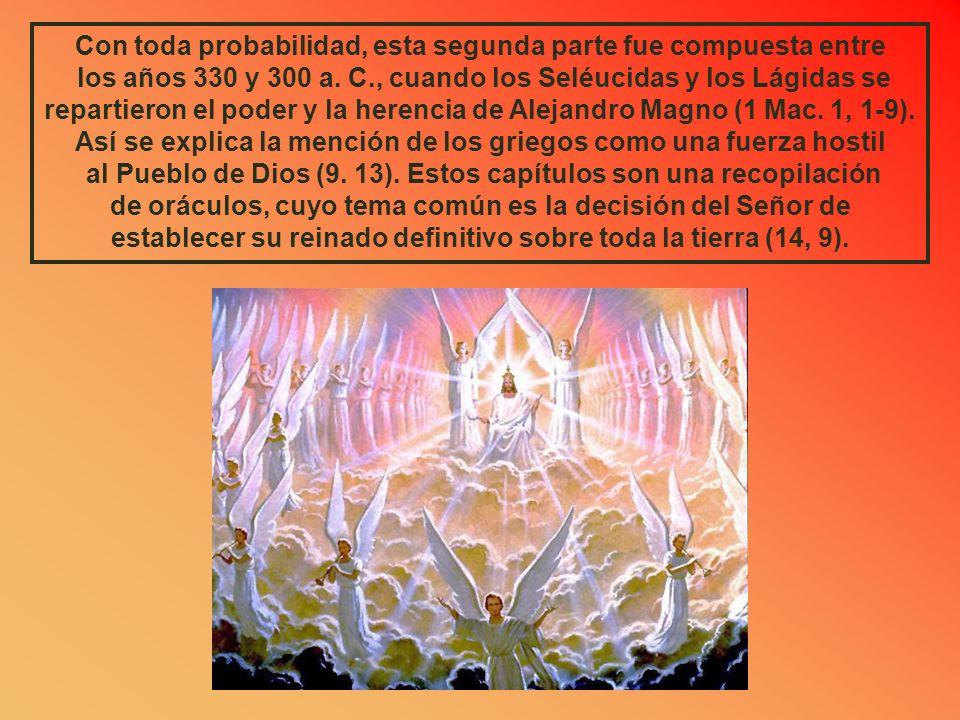 SEGUNDA PARTE DEL LIBRO DE ZACARÍAS Los seis capítulos siguientes del libro de Zacarías difieren de los ocho primeros. Mientras que las visiones y los