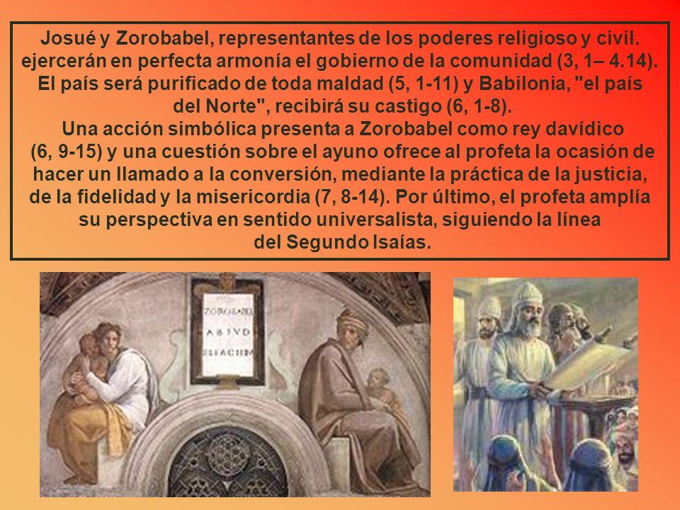 Zacarías insiste en la necesidad de reconstruir el Templo (1, 16; 4, 9; 6, 15). Pero, más allá de esta finalidad inmediata, desarrolla el mesianismo e