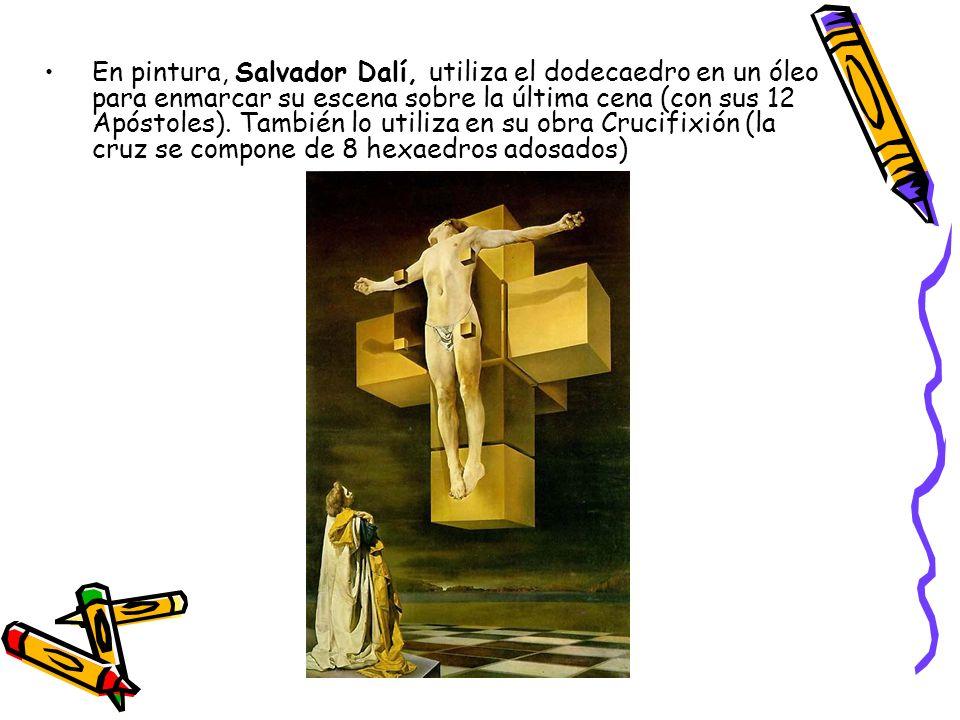 En pintura, Salvador Dalí, utiliza el dodecaedro en un óleo para enmarcar su escena sobre la última cena (con sus 12 Apóstoles). También lo utiliza en