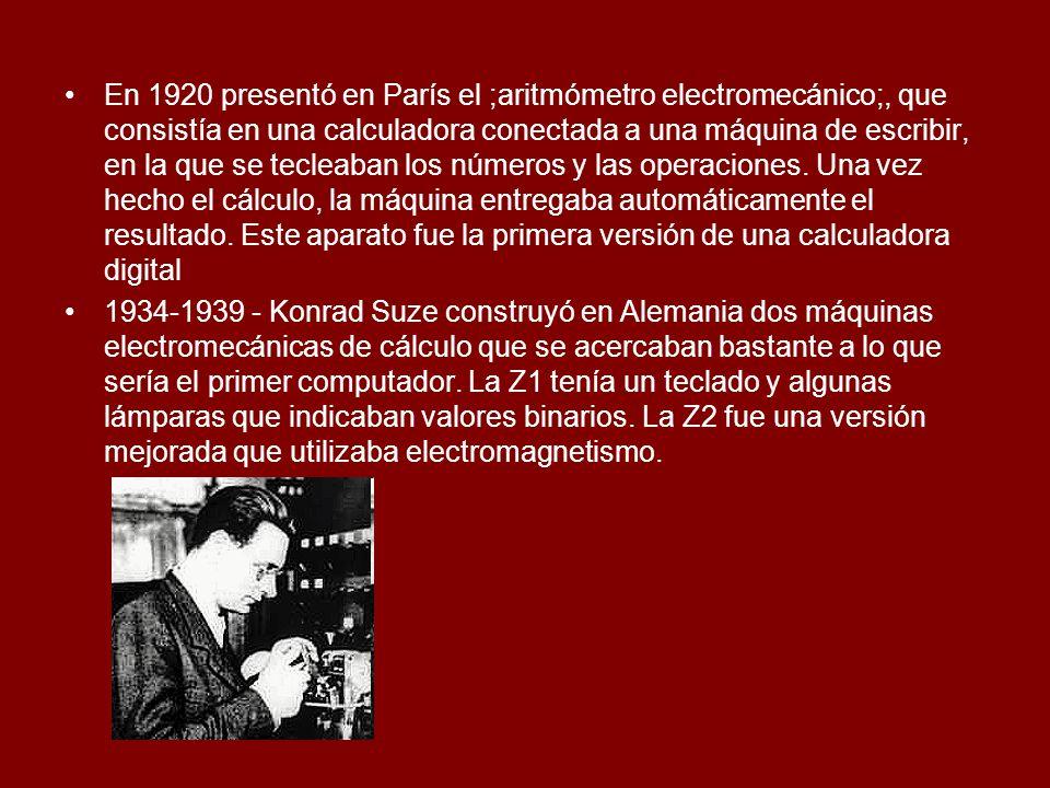 En 1920 presentó en París el ;aritmómetro electromecánico;, que consistía en una calculadora conectada a una máquina de escribir, en la que se tecleab