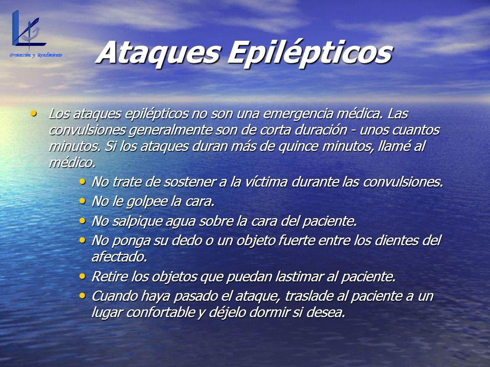 Ataques Epilépticos Los ataques epilépticos no son una emergencia médica. Las convulsiones generalmente son de corta duración - unos cuantos minutos.