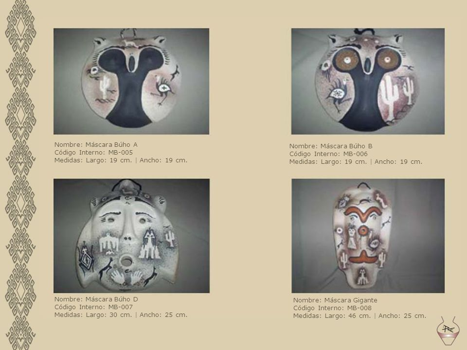 Nombre: Máscara Búho A Código Interno: MB-005 Medidas: Largo: 19 cm. | Ancho: 19 cm. Nombre: Máscara Búho B Código Interno: MB-006 Medidas: Largo: 19