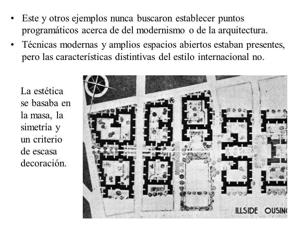 Este y otros ejemplos nunca buscaron establecer puntos programáticos acerca de del modernismo o de la arquitectura. Técnicas modernas y amplios espaci