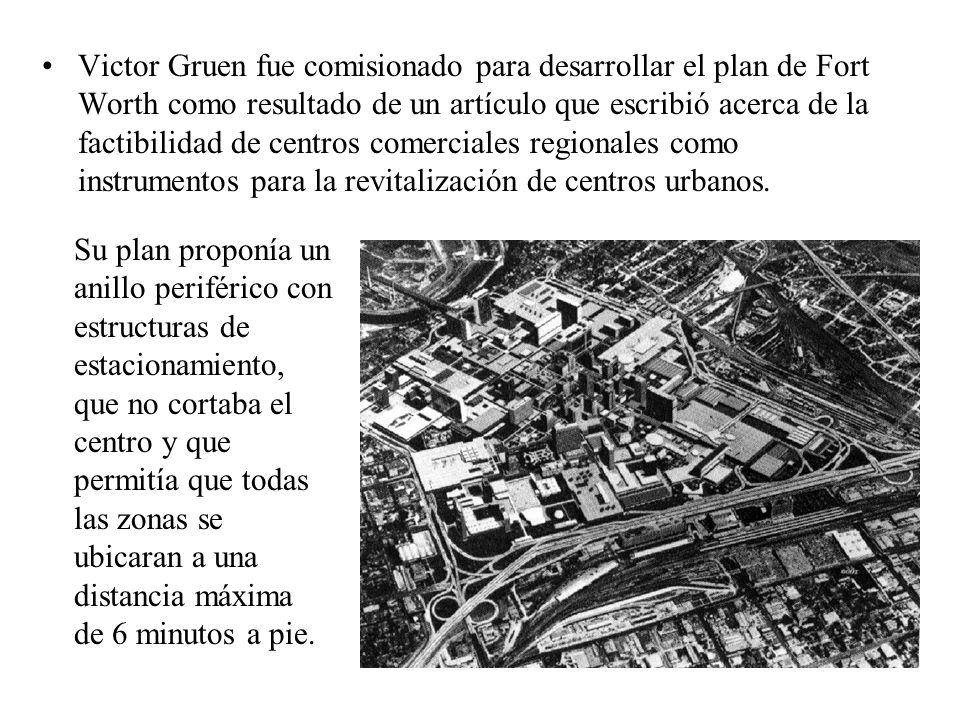 Victor Gruen fue comisionado para desarrollar el plan de Fort Worth como resultado de un artículo que escribió acerca de la factibilidad de centros co