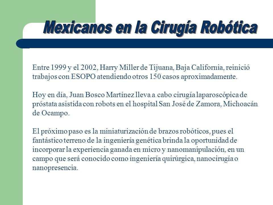 Entre 1999 y el 2002, Harry Miller de Tijuana, Baja California, reinició trabajos con ESOPO atendiendo otros 150 casos aproximadamente. Hoy en día, Ju