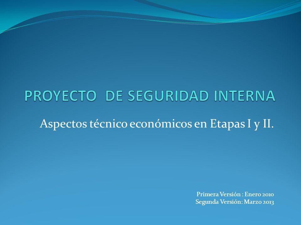 Aspectos técnico económicos en Etapas I y II.