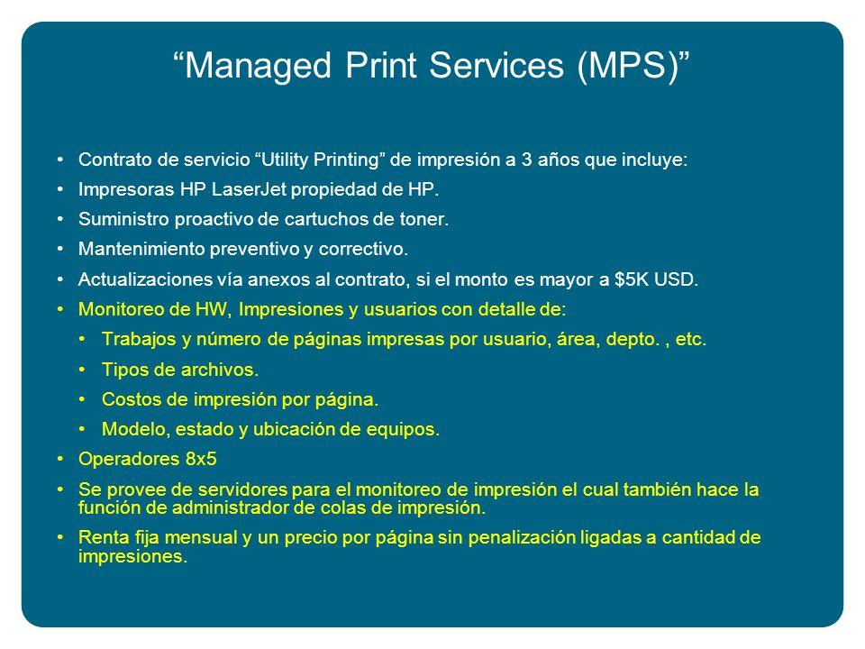 Managed Print Services (MPS) Contrato de servicio Utility Printing de impresión a 3 años que incluye: Impresoras HP LaserJet propiedad de HP. Suminist