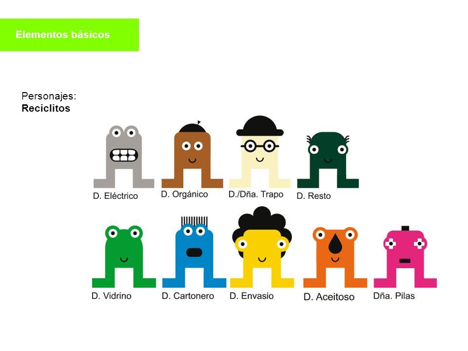 Personajes: Reciclitos Elementos básicos