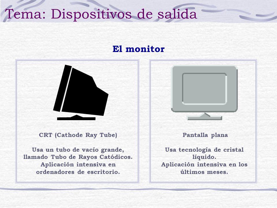 Tipos de impresora Tema: Dispositivos de salida Láser Tiene un láser en su núcleo y su propio CPU para controlarlo e interpretar los comandos que recibe del ordenador.