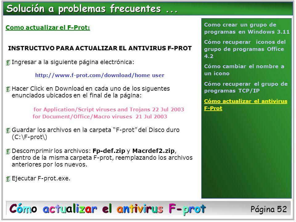 Como actualizar el F-Prot: INSTRUCTIVO PARA ACTUALIZAR EL ANTIVIRUS F-PROT 4Ingresar a la siguiente página electrónica: http://www.f-prot.com/download