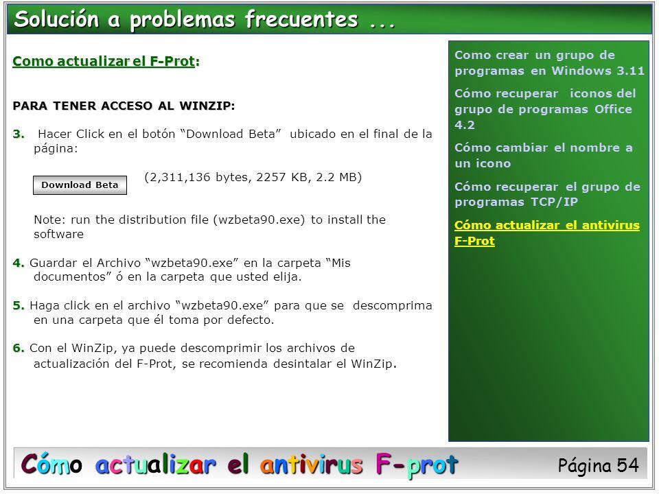 Como actualizar el F-Prot: PARA TENER ACCESO AL WINZIP PARA TENER ACCESO AL WINZIP: 3. 3. Hacer Click en el botón Download Beta ubicado en el final de
