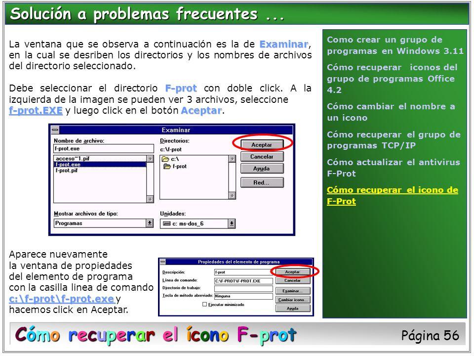 Examinar La ventana que se observa a continuación es la de Examinar, en la cual se desriben los directorios y los nombres de archivos del directorio s