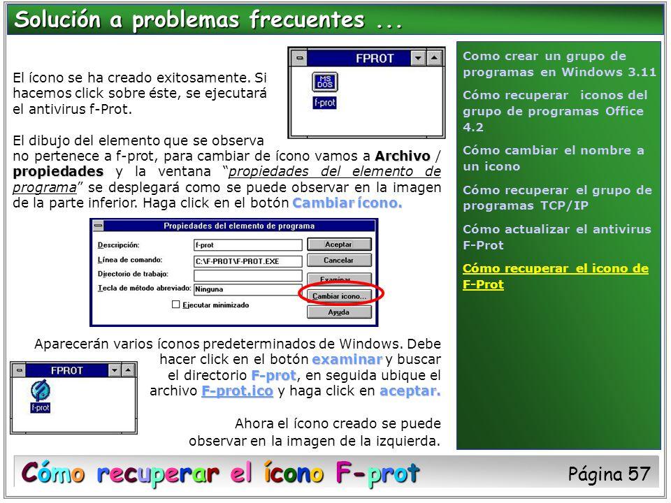 El ícono se ha creado exitosamente. Si hacemos click sobre éste, se ejecutará el antivirus f-Prot. El dibujo del elemento que se observa Archivo propi