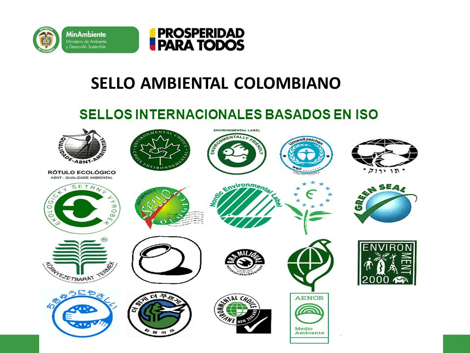 SELLOS INTERNACIONALES BASADOS EN ISO SELLO AMBIENTAL COLOMBIANO