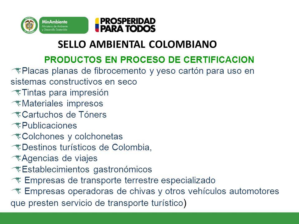 SELLO AMBIENTAL COLOMBIANO PRODUCTOS EN PROCESO DE CERTIFICACION Placas planas de fibrocemento y yeso cartón para uso en sistemas constructivos en sec