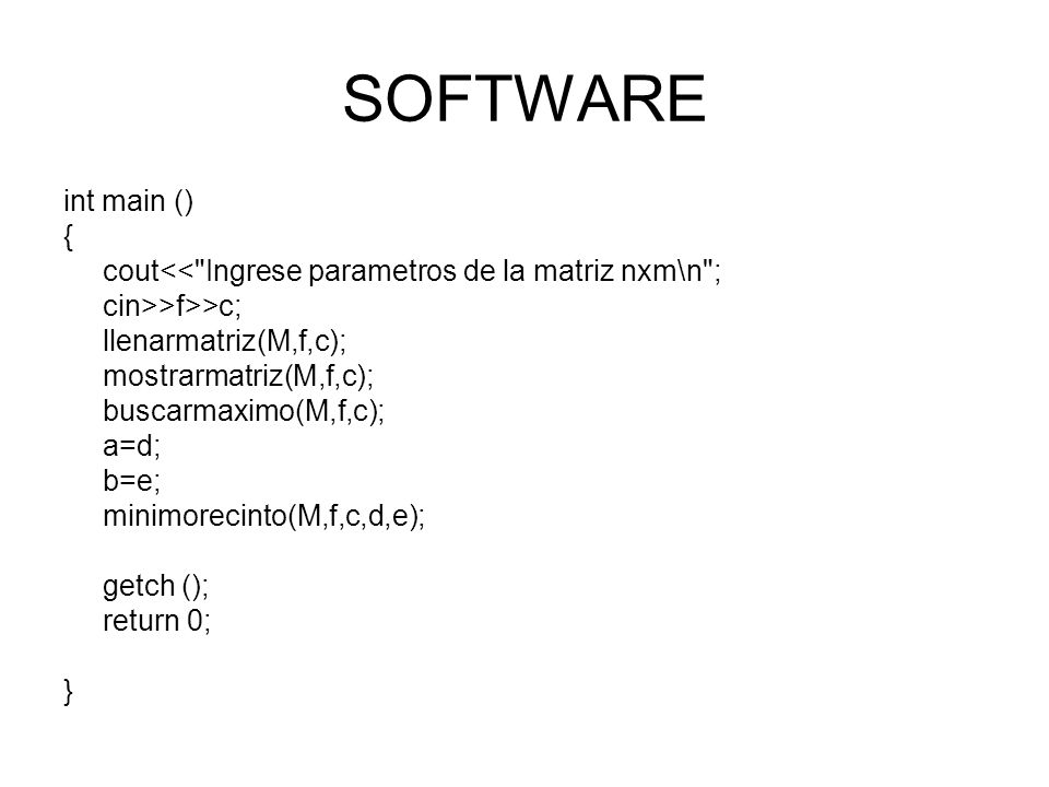 SOFTWARE int main () { cout<<