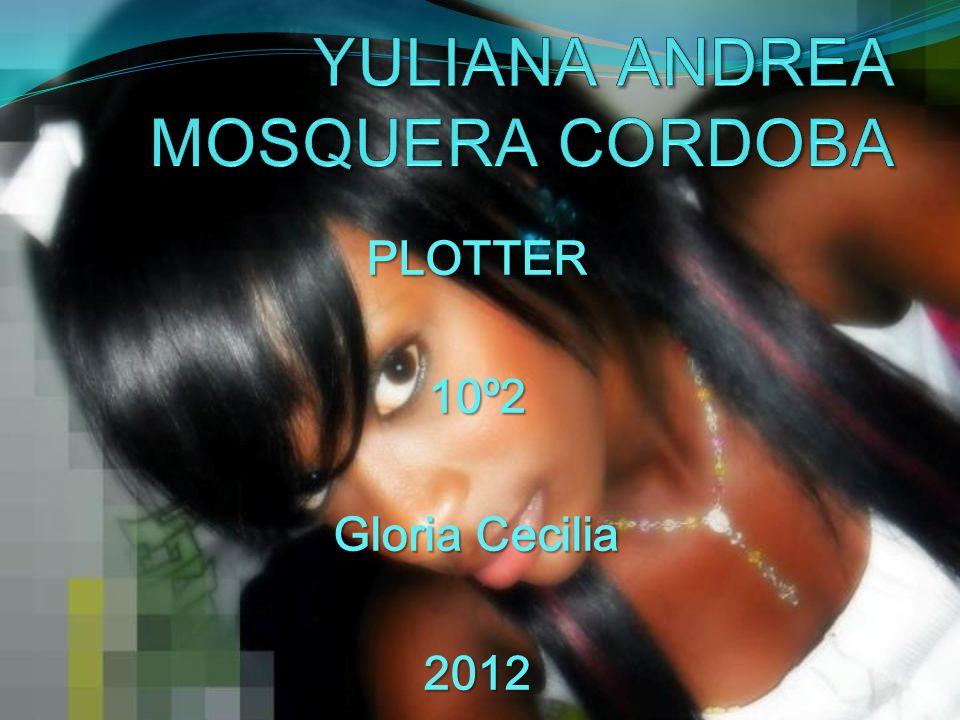PLOTTER10º2 Gloria Cecilia 2012