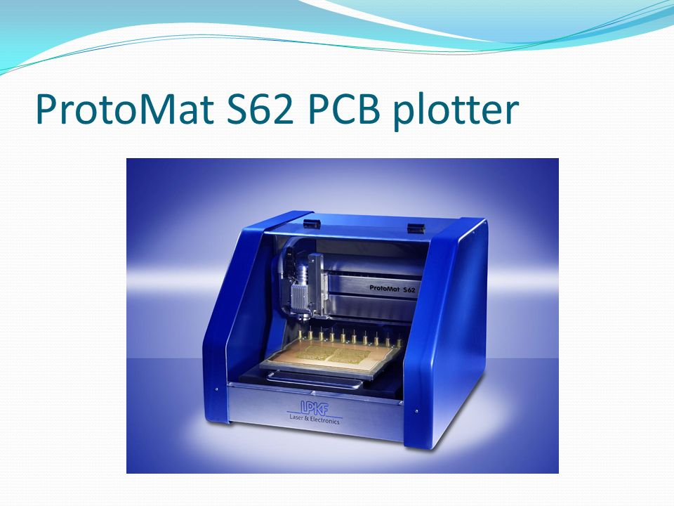 ProtoMat S62 PCB plotter