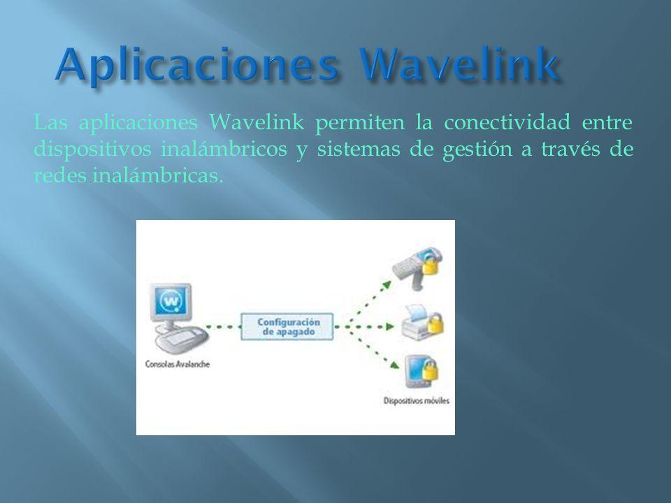 Las aplicaciones Wavelink permiten la conectividad entre dispositivos inalámbricos y sistemas de gestión a través de redes inalámbricas.