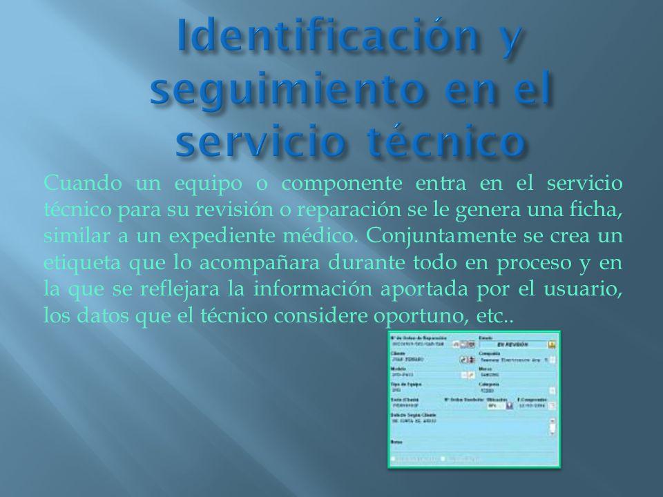 Para verificar que los equipos o componentes no han sido manipulados se utilizan etiquetas de control de garantía.