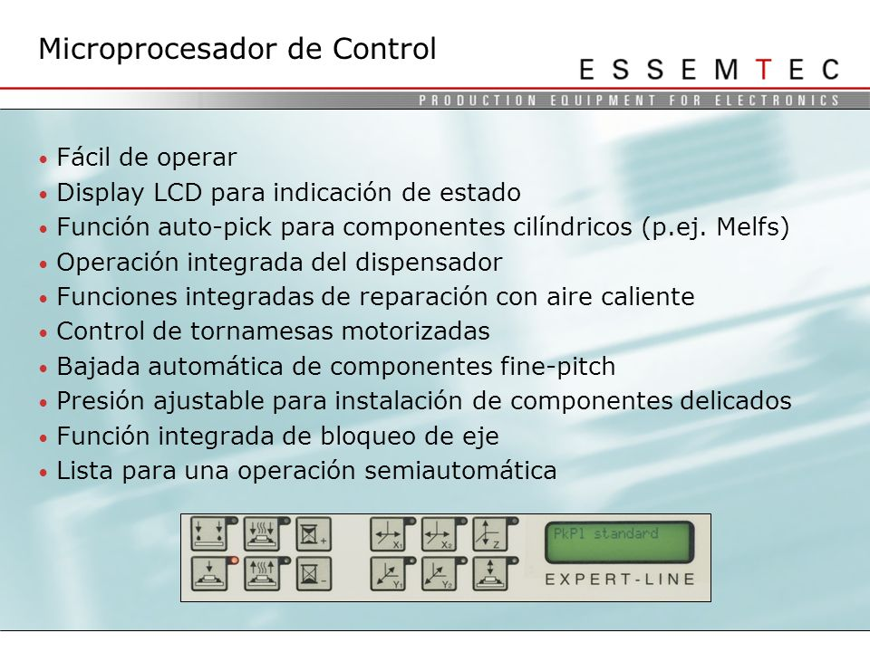 Fácil de operar Display LCD para indicación de estado Función auto-pick para componentes cilíndricos (p.ej.