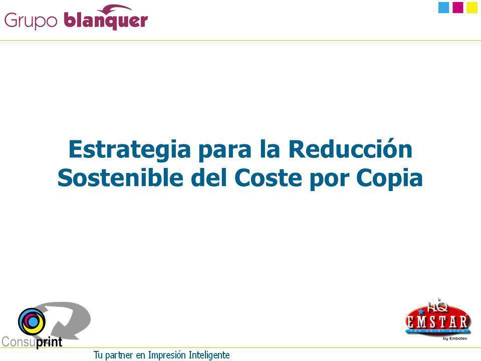 Estrategia para la Reducción Sostenible del Coste por Copia