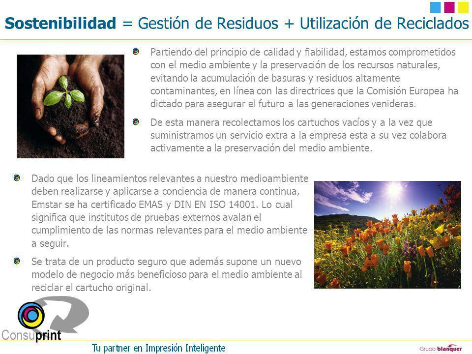 Sostenibilidad = Gestión de Residuos + Utilización de Reciclados Partiendo del principio de calidad y fiabilidad, estamos comprometidos con el medio a
