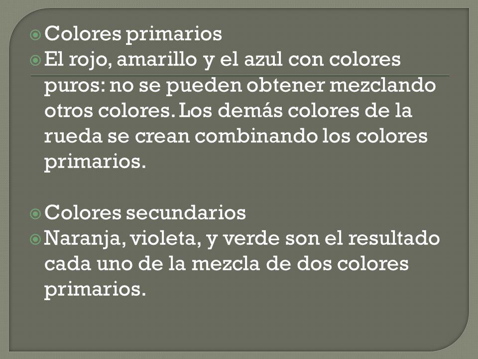 Colores primarios El rojo, amarillo y el azul con colores puros: no se pueden obtener mezclando otros colores. Los demás colores de la rueda se crean
