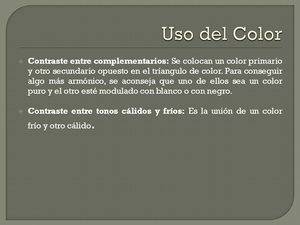 Contraste entre complementarios: Se colocan un color primario y otro secundario opuesto en el tríangulo de color. Para conseguir algo más armónico, se