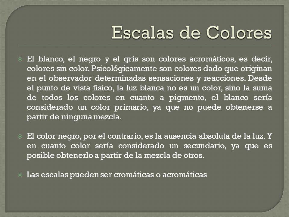 El blanco, el negro y el gris son colores acromáticos, es decir, colores sin color. Psicológicamente son colores dado que originan en el observador de