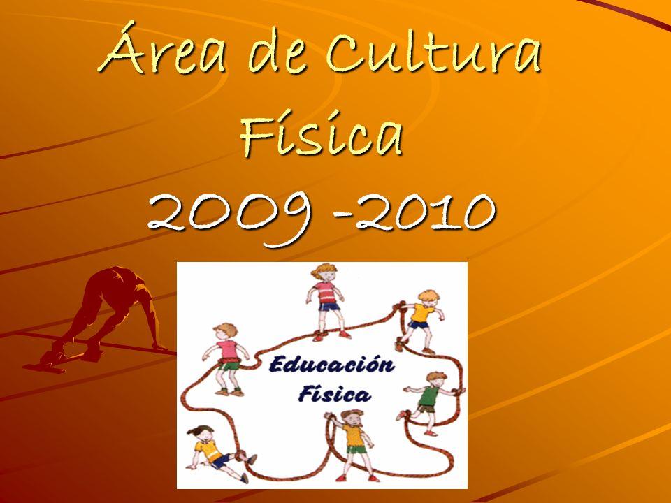 Área de Cultura Física 2OO9 -2010