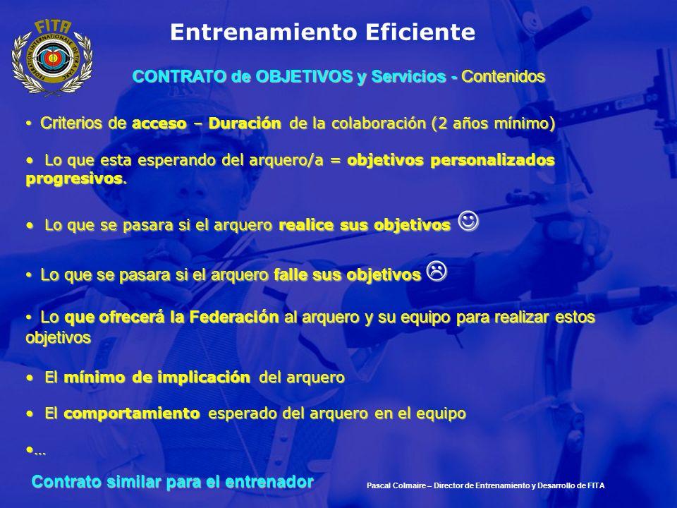 Entrenamiento Eficiente Criterios de a cceso – Duración de la colaboración (2 años mínimo) Criterios de a cceso – Duración de la colaboración (2 años