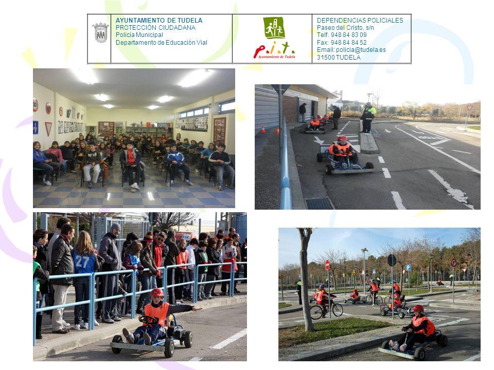 AYUNTAMIENTO DE TUDELA PROTECCIÓN CIUDADANA Policía Municipal Departamento de Educación Vial DEPENDENCIAS POLICIALES Paseo del Cristo, s/n Telf. 948 8