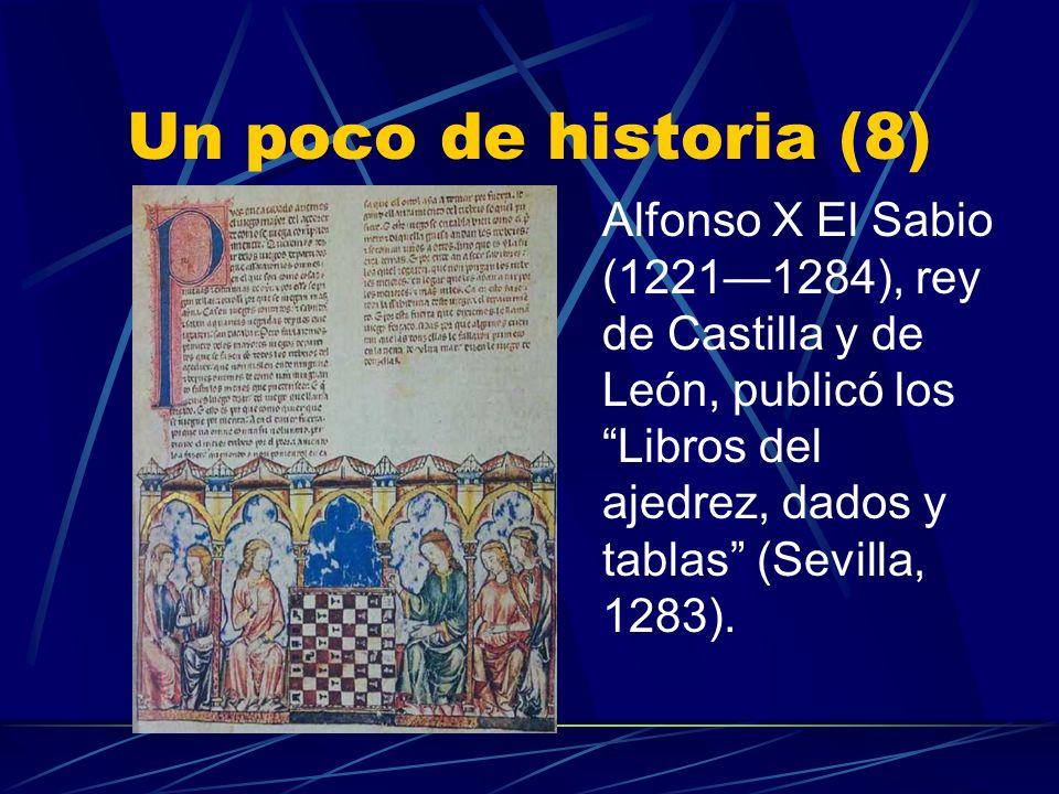 Un poco de historia (7) Probablemente el ajedrez llegó en España hacia el s.IX, con la invasión árabe.
