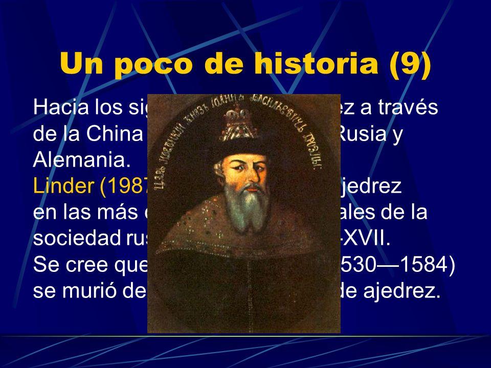 Un poco de historia (8) Alfonso X El Sabio (12211284), rey de Castilla y de León, publicó los Libros del ajedrez, dados y tablas (Sevilla, 1283).